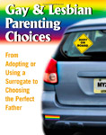 Gay and Lesbian Parenting Choices